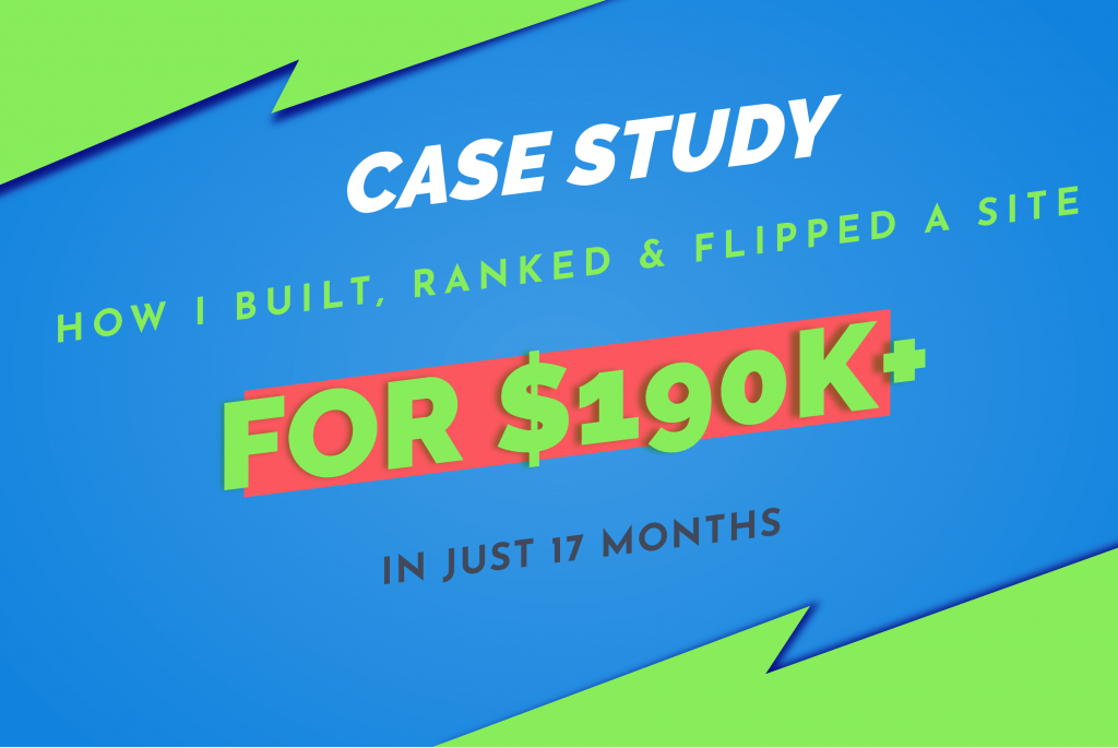 How I Sold a 17 Months Old Site for 190K Plus